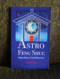 Astro Feng Shui: Making Magic in Your Home & Life by Simone Butler